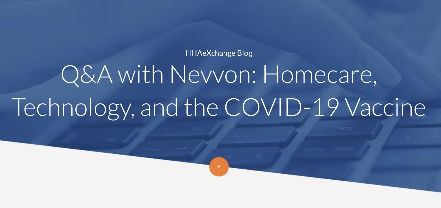 Q&A with Nevvon: Homecare, Technology, and the COVID-19 Vaccine
